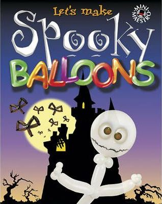 Let's Make Spooky Balloons
