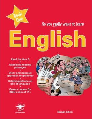 So You Really Want To Learn English Book 1 Susan Elkin 9781902984537