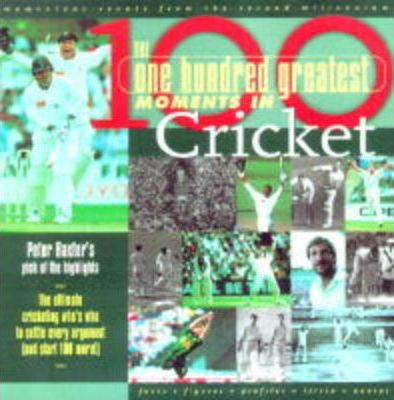 100 Greatest Cricket Moments