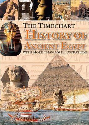 The Timechart History of Ancient Egypt