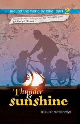 Around the World by Bike: Thunder and Sunshine Part 2
