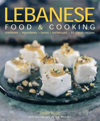 Lebanese food and cooking ghillie basan 9781903141694 lebanese food and cooking forumfinder Images