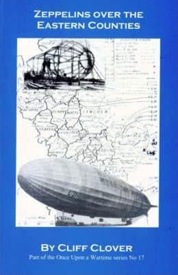 Zeppelins Over the Eastern Counties: v. 17