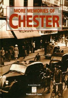 More Memories of Chester