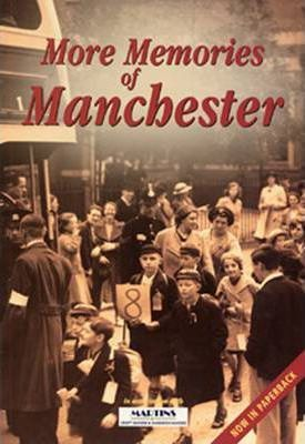 More Memories of Manchester