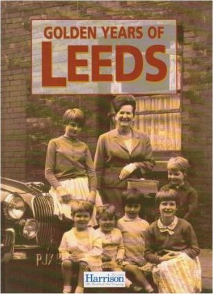 The Golden Years of Leeds