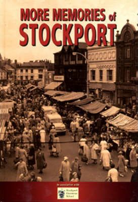More Memories of Stockport