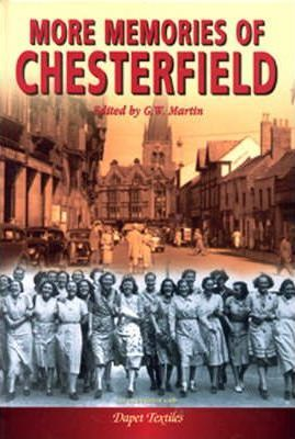 More Memories of Chesterfield