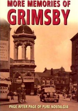 More Memories of Grimsby