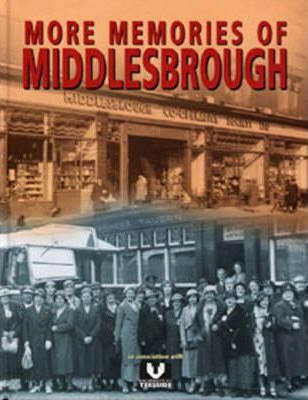 More Memories of Middlesbrough