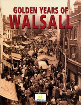 Golden Years of Walsall