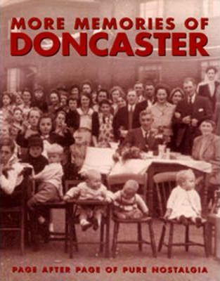 More Memories of Doncaster
