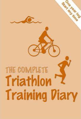 The Complete Triathlon Training Diary