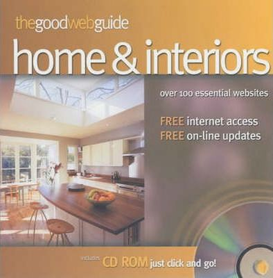 The Good Web Guide to the Home