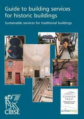 Guide to Building Services for Historic Buildings