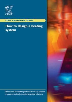How to Design a Heating System