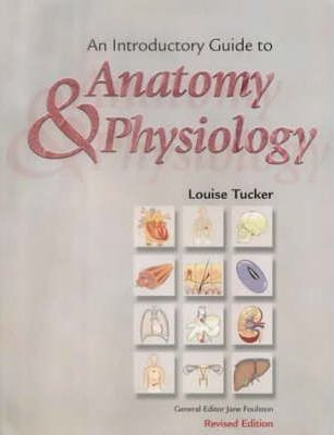 An Introductory Guide to Anatomy and Physiology