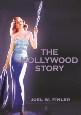 The Hollywood Story to Know About the American Movie Business but