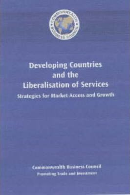 Developing Countries and the Liberalisation of Services