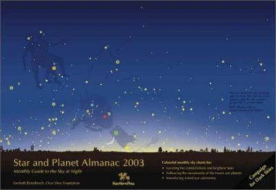 Star and Planet Almanac 2003  A Monthly Guide to the Sky at Night