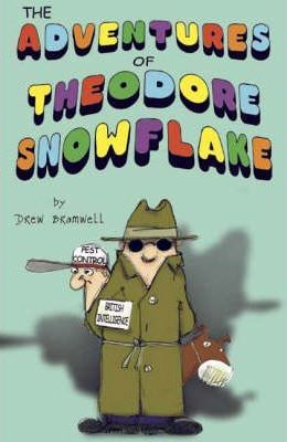 The Adventures of Theodore Snowflake