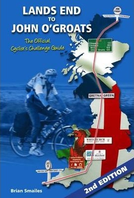 Lands End to John O' Groats : The Official Cyclists Challenge Guide