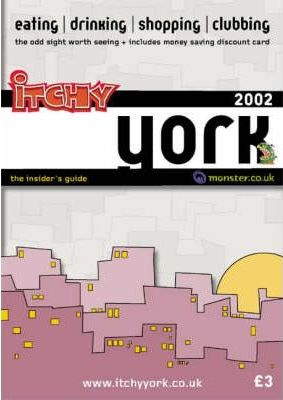 Itchy Insider's Guide to York 2002