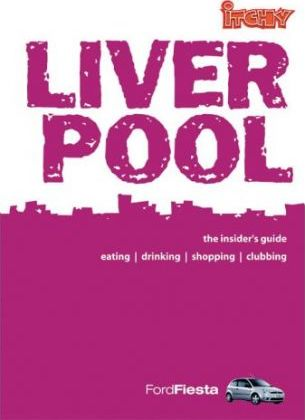 Itchy Insider's Guide to Liverpool 2004