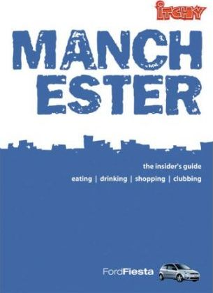 Itchy Insider's Guide to Manchester 2004