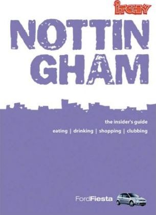 Itchy Insider's Guide to Nottingham 2004