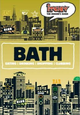 Itchy Insider's Guide to Bath 2005