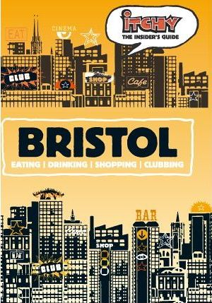 Itchy Insider's Guide to Bristol 2005