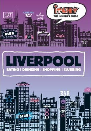 Itchy Insider's Guide to Liverpool 2005
