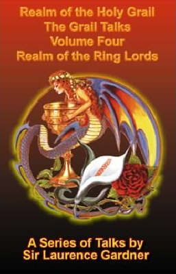 Realm of the Holy Grail: Realm of the Ring Lords v. 4