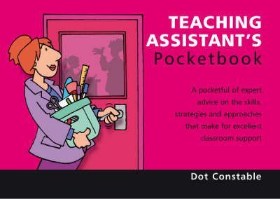 Teaching Assistant's Pocketbook: 2nd Edition : Teaching Assistant's Pocketbook: 2nd Edition