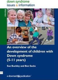 An Overview of the Development of Children with Down Syndrome (5-11 Years)