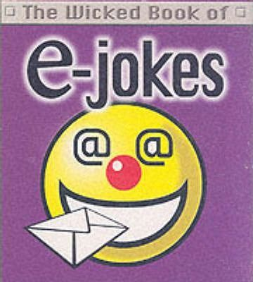 The Wicked Book of E-jokes