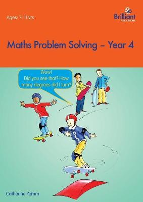 Maths Problem Solving Year 4 Catherine Yemm 9781903853771 border=