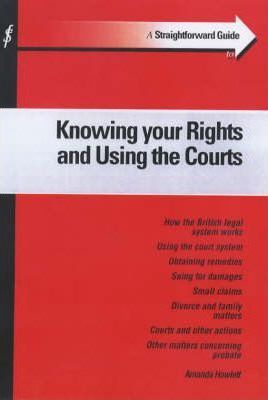 A Straightforward Guide to Knowing Your Rights and Using the Courts