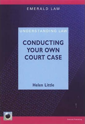 Conducting Your Own Court Case: A Comprehensive Guide to Representing Yourself in Court