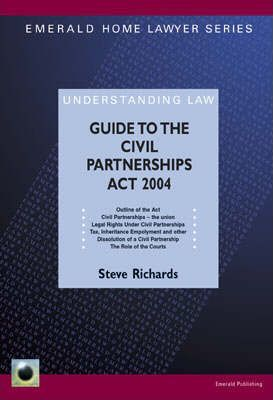A Guide to the Civil Partnerships Act 2004