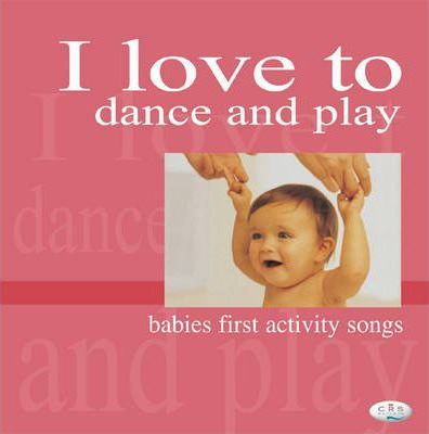 I Love to Dance and Play