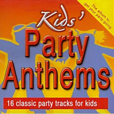 Kids' Party Anthems