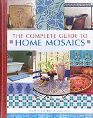 Complete Guide to Home Mosaics