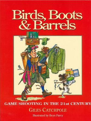 Birds, Boots and Barrels