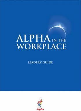 Alpha in the Workplace Leaders' Guide