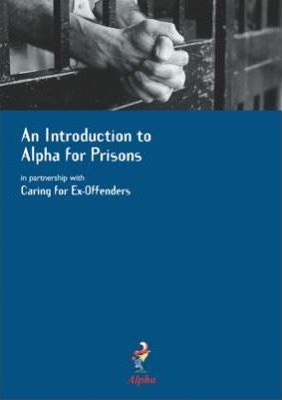 An Introduction to Alpha for Prisons in Partnership with Caring for Ex-Offenders