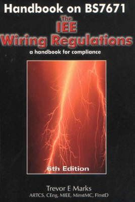 Phenomenal Handbook On Bs7671 The Iee Wiring Regulations Trevor E Marks Wiring Cloud Hisonuggs Outletorg