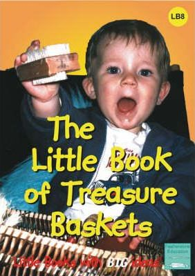 The Little Book of Treasure Baskets