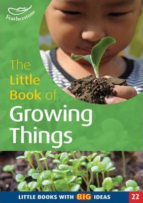 The Little Book of Growing Things